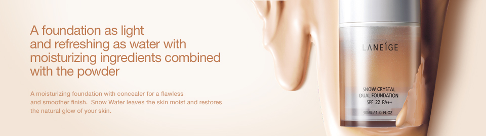 A Foundation as Light and Refreshing as Water with Moisturizing Ingredients Combined with the Powder.